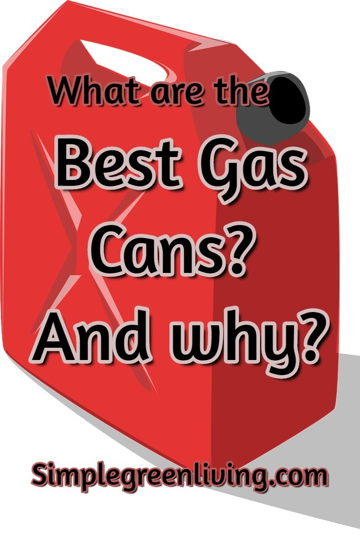 The Best Gas Cans 5 Gallon or Smaller