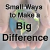 smallways-bigdifference